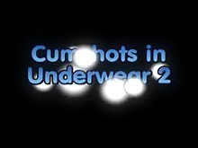 Cumshots in Underclothes two