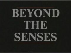Beyond The Senses